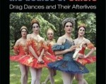Drag Dance: Relived, Reincarnated, Reimagined